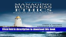 [Popular] Managing Business Ethics: Straight Talk about How to Do It Right Kindle Collection