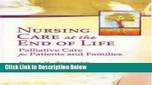 Books Nursing Care at the End of Life: Palliative Care for Patients and Families 1st (first)