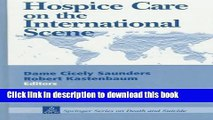 [Download] Hospice Care on the International Scene (Springer Series on Death and Suicide) Kindle
