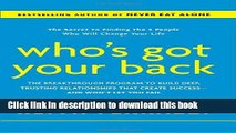 [Popular] Who s Got Your Back: The Breakthrough Program to Build Deep, Trusting Relationships That