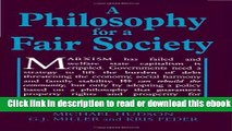 A Philosophy for a Fair Society (Georgist Paradigm series) Free Ebook