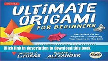 [Download] Ultimate Origami for Beginners Kit: The Perfect Kit for Beginners-Everything you Need
