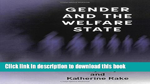 [Popular] Gender and the Welfare State: Care, Work and Welfare in Europe and the USA Paperback