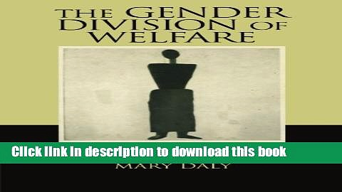 [Popular] The Gender Division of Welfare: The Impact of the British and German Welfare States