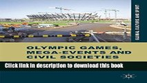 [Popular] Olympic Games, Mega-Events and Civil Societies: Globalization, Environment, Resistance