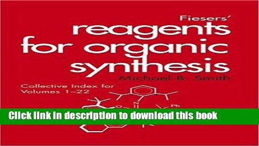 Fieser and Fiesers Reagents for Organic Synthesis Volume 10