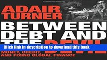 [Popular] Between Debt and the Devil: Money, Credit, and Fixing Global Finance Paperback Online