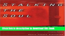 [Popular Books] Stalking the Soul: Emotional Abuse and the Erosion of Identity Free Online