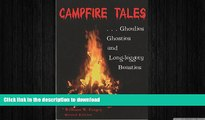 FAVORITE BOOK  Campfire Tales, 2nd: Ghoulies, Ghosties, and Long-Leggety Beasties (Campfire