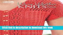 [Download] Warm Weather Knits (Leisure Arts #5098) Paperback Collection