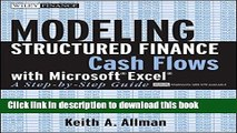 [Popular] Modeling Structured Finance Cash Flows with MicrosoftExcel: A Step-by-Step Guide