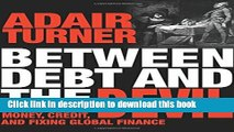[Popular] Between Debt and the Devil: Money, Credit, and Fixing Global Finance Kindle Free