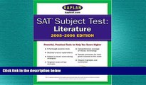 READ book  SAT Subject Tests: Literature 2005-2006 (Kaplan SAT Subject Tests: Literature)  BOOK