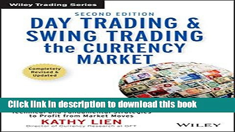 [Popular] Day Trading and Swing Trading the Currency Market: Technical and Fundamental Strategies