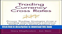 [Popular] Trading Currency Cross Rates: Proven Trading Strategies from a Leading International