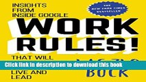 [Popular] Work Rules!: Insights from Inside Google That Will Transform How You Live and Lead