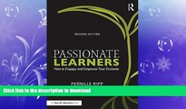 READ THE NEW BOOK Passionate Learners: How to Engage and Empower Your Students (Eye on Education)