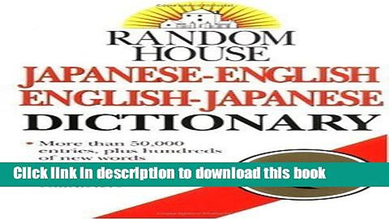 [PDF] Random House Japanese-English English-Japanese Dictionary By  Dictionary Full Online