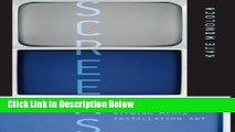 Download Screens: Viewing Media Installation Art (Electronic Mediations) [Full Ebook]