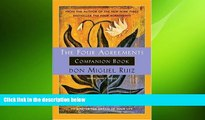 different   The Four Agreements Companion Book: Using the Four Agreements to Master the Dream of