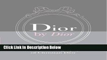 [PDF] Dior by Dior Deluxe Edition: The Autobiography of Christian Dior [Online Books]