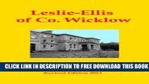 New Book Leslie-Ellis of Co. Wicklow (The Landed Gentry   Aristocracy of Co. Wicklow Book 6)