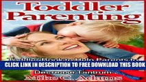 New Book Toddler Parenting : Toddler Book to Help Parents to Improve the Toddler Behavior, the