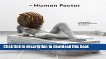 [Popular] The Human Factor: The Figure in Contemporary Sculpture Paperback Free