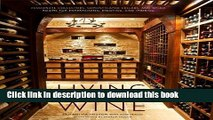 [Popular] Living with Wine: Passionate Collectors, Sophisticated Cellars, and Other Rooms for