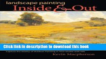 [Download] Landscape Painting Inside   Out Hardcover Collection