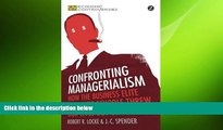 FREE PDF  Confronting Managerialism: How the Business Elite and Their Schools Threw Our Lives Out