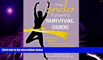 Must Have  The Endo Patient s Survival Guide: A Patient s Guide to Endometriosis   Chronic Pelvic
