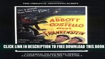 [Download] Abbott and Costello Meet Frankenstein (Universal Filmscripts Series Classic Comedies,
