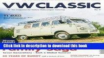 [PDF] VW Classic No. 9: The Magazine for Historic Volkswagen Motoring Full Online