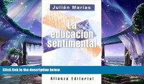different   La educacion sentimental  The Sentimental Education (Spanish Edition)