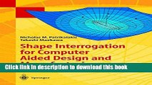 [Download] Shape Interrogation for Computer Aided Design and Manufacturing Paperback Online