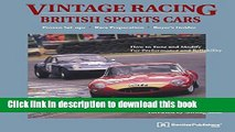 [PDF] Vintage Racing British Sports Cars: A Hands-On Guide to Buying, Tuning, and Racing Your