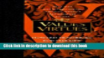 [Popular Books] Values and Virtues: Two Thousand Classic Quotes, Awesome Thoughts, and Humorous