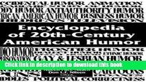 [PDF] Encyclopedia of 20th-Century American Humor Free Online