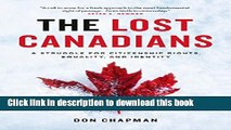 [Download] The Lost Canadians: A Struggle for Citizenship Rights, Equality, and Identity Hardcover