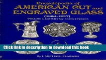 [Popular Books] Encyclopedia of American Cut and Engraved Glass (1880-1917), Vol. 1: Geometric