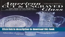 [Popular Books] American Cut and Engraved Glass: The Brilliant Period in Historical Perspective