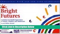 Books Bright Futures Guidelines for Health Supervision of Infants, Children   Adolescents Full