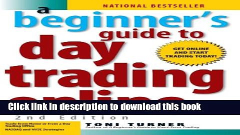 [Popular] A Beginner s Guide To Day Trading Online Hardcover Online