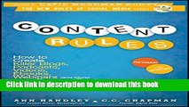 [Popular] Content Rules: How to Create Killer Blogs, Podcasts, Videos, Ebooks, Webinars (and More)