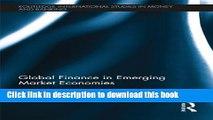[Popular] Global Finance in Emerging Market Economies (Routledge International Studies in Money