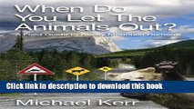 [Download] When Do You Let the Animals Out?: A Field Guide to Rocky Mountain Humour Hardcover Free