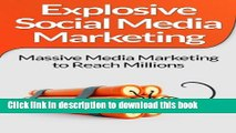 [Popular] Social Media Marketing:! Explosive Social Media Marketing And Social Media Strategy