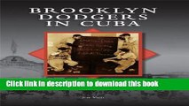 [Download] Brooklyn Dodgers in Cuba (Images of Baseball) Hardcover Online