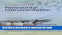 [Download] Fundamentals of Periodontal Instrumentation and Advanced Root Instrumentation Hardcover